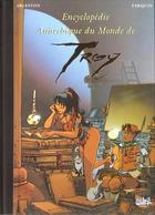Lanfeust De Troy  Encyclopédie Anarchique Du Monde De Troy EO BE SOLEIL 08/1999 Arleston Tarquin (BI3) - Lanfeust De Troy