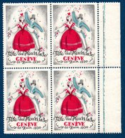 Bloc De 4 Timbres-vignette: Fête Des Fleurs 1830, Genève Les 21 Et 22 Juin 1930. Neuf. - Adesivi