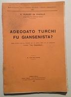 P. Placido Da Pavullo Adeodato Turchi Fu Giansenista Reggio Emilia 1933 - Vecchi Documenti