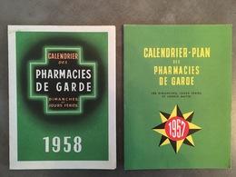 LOT DE 2 CALENDRIERS 1957 ET 1958 CALENDRIER PLAN DES PHARMACIES DE GARDE A PARIS XIX - Small : 1941-60