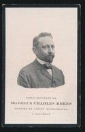 BURGEMEESTER BOUCHOUT ( NOTARIS) CHARLES BREES - ANTWERPEN 1865 - BOUCHOUT 1922 - Obituary Notices