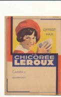 PR 159 /   PROTEGE CAHIER LA CHICOREE LEROUX - Café & Thé