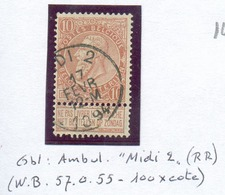 N°57 - 10c. Obl. Sc Ambulant MIDI 2 Du 17 Février 1894.  Rare  - 14873 - 1893-1800 Fijne Baard