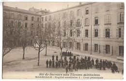 SOCIETE DE SECOURS AUX BLESSES MILITIAIRES - MARSEILLE - Cour Principale - Guerra 1914-18