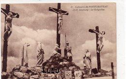 DEPT 44 : édit. J Nozais N° 17 : Calvaire De Pontchateau Le Golgotha ( XII Station ) - Pontchâteau