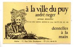 """"""" À LA VILLE DU PUY """" . ARTISAN DENTELIER . ANDRÉ RIEGER . DENTELLES À LA MAIN - Réf. N°24054 - - Visiting Cards"""