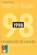 YVERT & TELLIER - CATALOGUE MONDIAL Des TIMBRES De L'ANNEE 1998 (Occasion) - France