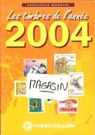 YVERT & TELLIER - CATALOGUE MONDIAL Des TIMBRES De L'ANNEE 2004 (Occasion) - Frankrijk
