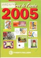 YVERT & TELLIER - CATALOGUE MONDIAL Des TIMBRES De L'ANNEE 2005 (Occasion) - Frankrijk