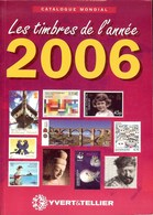 YVERT & TELLIER - CATALOGUE MONDIAL Des TIMBRES De L'ANNEE 2006 (Occasion) - Frankrijk