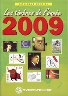 YVERT & TELLIER - CATALOGUE MONDIAL Des TIMBRES De L'ANNEE 2009 (Occasion) - Frankrijk