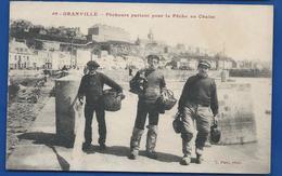 GRANVILLE   Pêcheurs Partant Pour La Pêche Au Chalut  Animées       écrite En 1921 - Granville