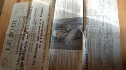 Journal Le Soir - édition Originale Du Samedi 11 Mai 1940 - 4 Pages  (voir Détails) - War 1939-45