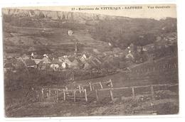 37. ENVIRONS DE VITTEAUX - SAFFRES . VUE GENERALE . JOLIE CARTE AFFR AU VERSO LE 10-4-1918 . 2 SCANES - Frankrijk