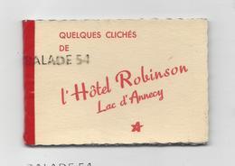"""CARNET De 8 Vues Noir Et Blanc (74) Quelques Clichés De L'Hotel """"ROBINSON"""" LAC D'ANNECY - Annecy"""