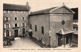 CPA LA LOUVESC - MAISON SAINT REGIS - COUR INTERIEURE ET CHAPELLE - La Louvesc
