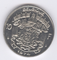 BELGIQUE 1974: 10 Fr., KM 155 - 1951-1993: Baudouin I