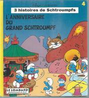 """LES SCHTROUMPFS  """" L'ANNIVERSAIRE DU GRAND SCHTROUMPF """" -  PEYO - E.O.  JANVIER 1994  LOMBARD JEUNESSE - Schtroumpfs, Les"""