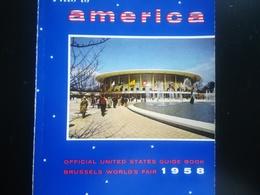 Official United States Guide Book  Brussels World's Fair 1958 Belgium Exposition Internationale Bruxelles Belgique 1958 - Verzamelingen