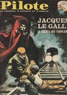 Magazine Pilote Journal D'Astérix Et Obélix N°311 Octobre 1965 Jacques Le Gall Secret Des Templiers - Pilote