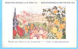 Gent (Gand)-Wereld Tentoonstelling-Exposition Universelle-1913-Feest En Bloemenpaleis-Palais Des Floralies- Lithographie - Gent
