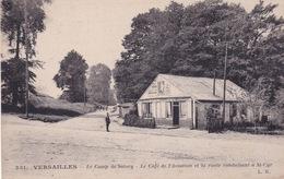 78-VERSAILLES- LE CAMP DE SATORY- LE CAFÉ DE L'AVIATION ET LA ROUTE CONSUISANT À ST-CYR - Versailles