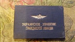 Soviet  Document - AEROFLOT  ID Certificate Of Aviation Company In Ukraine, KHARKOV  - 1987 - Documents Historiques