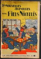 Les Aventures Des PIEDS NICKELES - FAUT PAS S'EN FAIRE - N°11 COMPLET - 10-37 - En L'Etat - Pieds Nickelés, Les