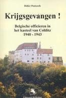 Colditz. Belgische Officieren. 2de WO Krijgsgevangenen. Belgische Leger. - 1939-45