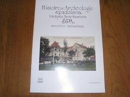 HISTOIRE ET ARCHEOLOGIE SPADOISES Juin 2005 Régionalisme Liège Spa Hotellerie Fourneaux Sidérurgie Poswick Hurlet Mineur - Cultuur