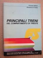 Principali Treni Del Compartimento Di Trieste - Ferrovie Italiane, 1988/89. - Europe