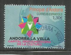 Andorra La Vella, Capital Iberoamericana De La Cultura 2015,  Un Timbre Oblitéré, 1 ère Qualité, Cachet Rond - Andorre Espagnol