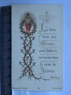 Image Religieuse - Le Bois Dont Nos Croix Sont Faites, A Sa Racine Dans Le Coeur De Jésus - Bonamy 188 - Images Religieuses
