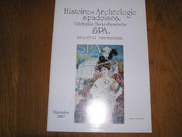 HISTOIRE ET ARCHEOLOGIE SPADOISES Déc 2007 Régionalisme Liège Spa Tram SNCV Vicinal ONE Jeu De Paume Tennis Guerre 40 - Culture