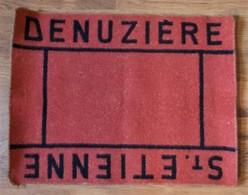 Tapis De Cartes - Denuzière. St Etienne - - Zonder Classificatie