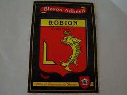 Blason écusson Autocollant Adhésif Coat Of Arms Sticker Aufkleber Wappen Robion (Vaucluse) - Obj. 'Souvenir De'