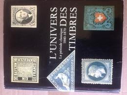L'UNIVERS DES TIMBRES - PERIODE CLASSIQUE 1840-1870 - Par James A. Mackay - 1972 - SUPERBE OUVRAGE - Philatelie Und Postgeschichte