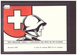 GRÖSSE 10x15cm - ARMEE SUISSE - MILITAIRE - MEILLEURS VOEUX DE FIN D'ANNEE DECEMBRE 1940 - B ( PLI HORIZONTAL ) - Suisse