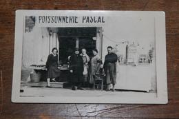 Carte Photo Montpellier Poissonnerie Pascal Archive Famille - Montpellier