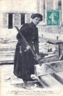 60 - Oise - SENLIS - Juliette Caron - Née Le 6 Mai 1882 - La Seule Femme Exercant Le Métier De Charpentier - Senlis