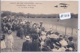 PONT-STE-MARIE- CIRCUIT DE L EST D AVIATION- AOUT 1910- LA FOULE AU PESAGE- CHAMP D AVIATION DE PONT-HUBERT - Altri Comuni