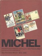 Catalogue Entiers Postaux CP Privées Allemagne Privat Postkarten Ganzsachen Deutschland 1873-1945 MICHEL 1984 - Deutschland