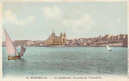 *** 13  ***  MARSEILLE  La Cathédrale Vue Prise Du Vieux Port- Neuve Excellent état - Marseille