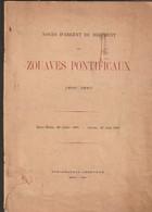 Très Rare Livre  Noces D'argent Du Régiment Des Zouaves Pontificaux 1860-1885 - 1914-18