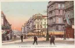 *** 13  ***  MARSEILLE  La Canebiere Et Le Vieux Port  - Neuve Excellent état - Marseille