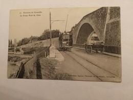 Environs De Grenoble Le Vieux Pont De Claix - Grenoble