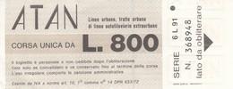 NAPOLI /   Biglietto  ATAN Da Lire 800 _ Linee Urbane, Tratte Urbane Di Linee Autofiloviarie Extraurbane - Bus