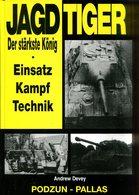 Jagdtiger - Der Stärkste König. Einsatz, Kampf, Technik - Alemán