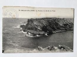 BELLE-ILE-en-MER - La Pointe Et La Grotte Du Talus - Belle Ile En Mer