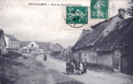 28 - Eure Et Loir - BRECHAMPS - Rue Du Haut Brechamps - France